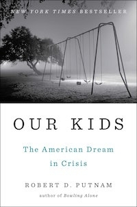 Our kids by Robert D. Putnam book cover